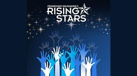 Progressive Railroading Rising Stars